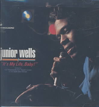 IT'S MY LIFE BABY BY WELLS,JUNIOR (CD)