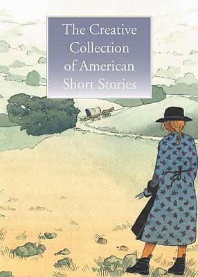 The Creative Collection of American Short Stories By Nascimbene, Yan (ILT)/ Bradbury, Ray (INT)