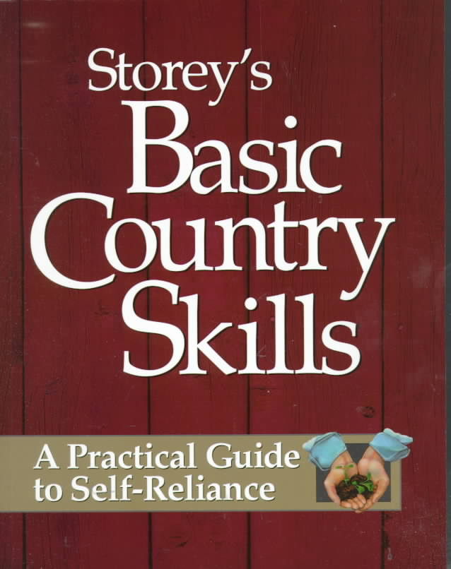 Storey's Basic Country Skills By Storey, M. John/ Burns, Deborah (EDT)/ Burns, Deborah
